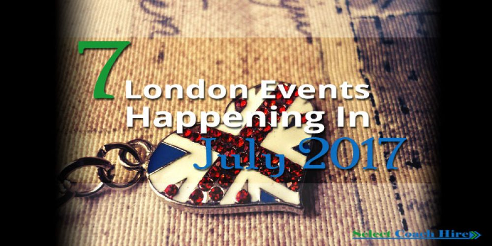 http://selectcoachhire.co.uk/wp-content/uploads/2017/06/7-London-Events-Happening-In-July-2017.jpg