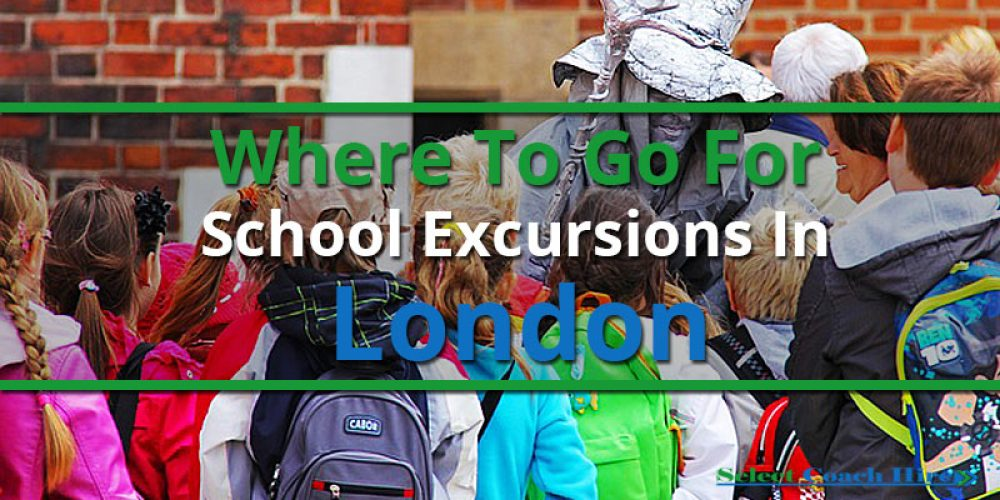 http://selectcoachhire.co.uk/wp-content/uploads/2017/01/Where-To-Go-For-School-Excursions-In-London.jpg