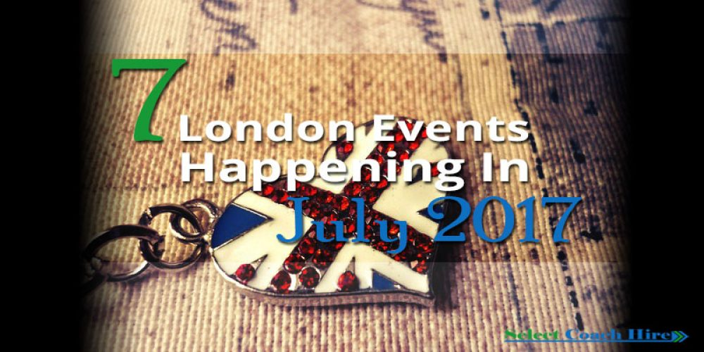 https://selectcoachhire.co.uk/wp-content/uploads/2017/06/7-London-Events-Happening-In-July-2017.jpg