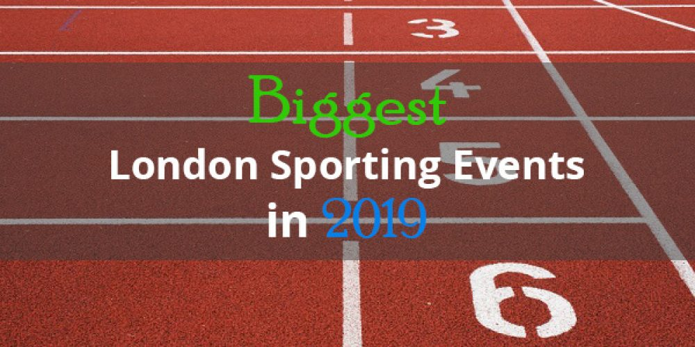 https://selectcoachhire.co.uk/wp-content/uploads/2019/04/Biggest-London-Sporting-Events-In-2019.jpg