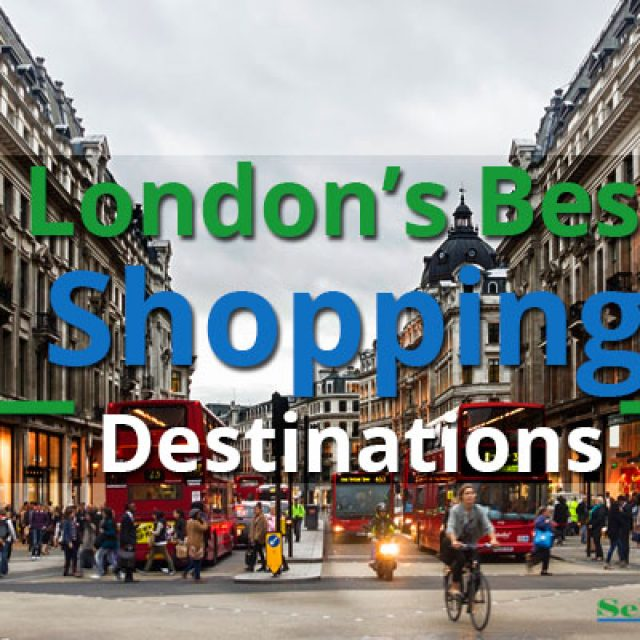 London's Best Shopping Destinations